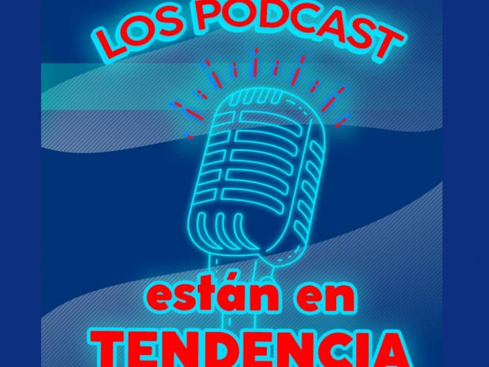 Los podcast están en tendencia