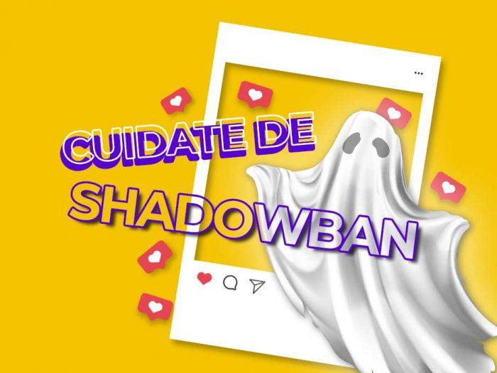 El shadowban