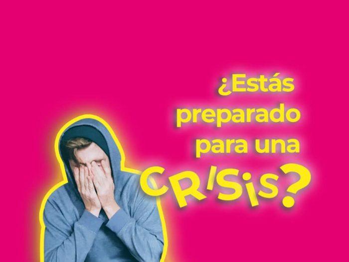 ¿Estás preparado para una crisis?